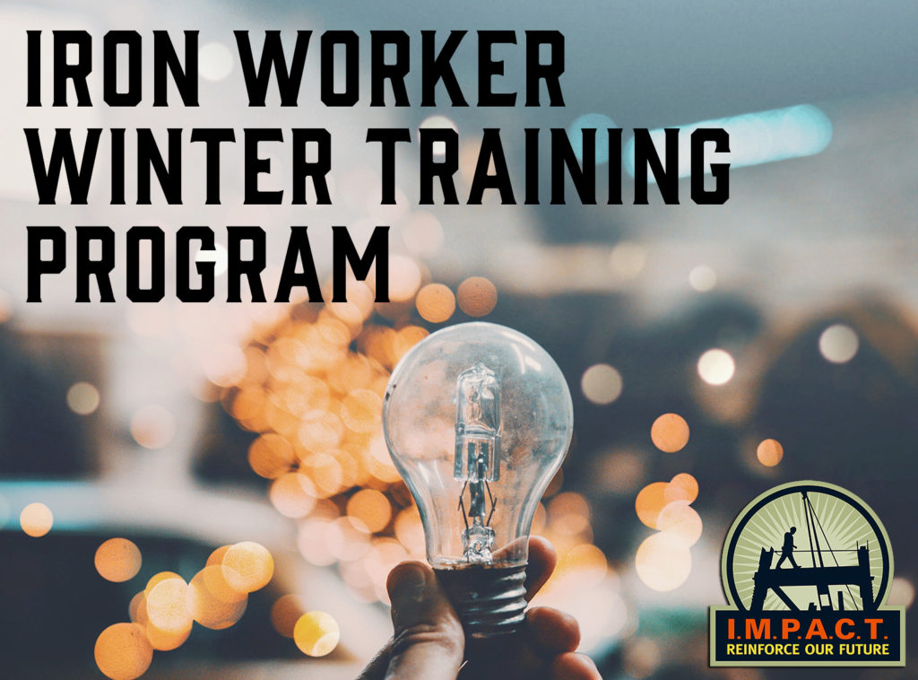 Registration is now open for IMPACT Iron Worker Winter Contractor Training courses.